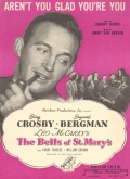 1945: <strong>Aren't You Glad You're You</strong> from<em> The Bells of St. Mary's</em>