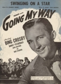 1944: <strong>Swinging on a Star</strong> from <em>Going My Way </em>