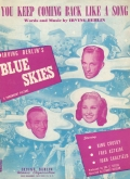 1946: <strong>You Keep Coming Back Like a Song</strong> from <em>Blue Skies</em>
