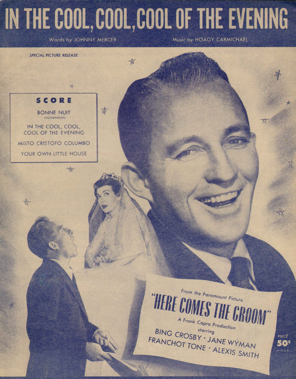 1951: <strong>In the Cool, Cool, Cool of the Evening</strong> from <em>Here Comes the Groom </em>
