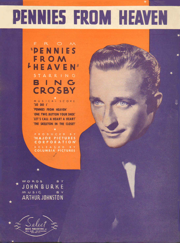 1936: <strong>Pennies from Heaven</strong> from <em>Pennies from Heaven</em>