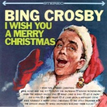 Bing Crosby I Wish You a